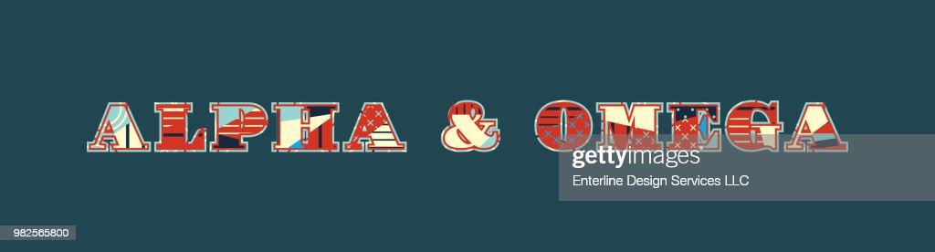 Alpha & Omega Concept Word Art Illustration
