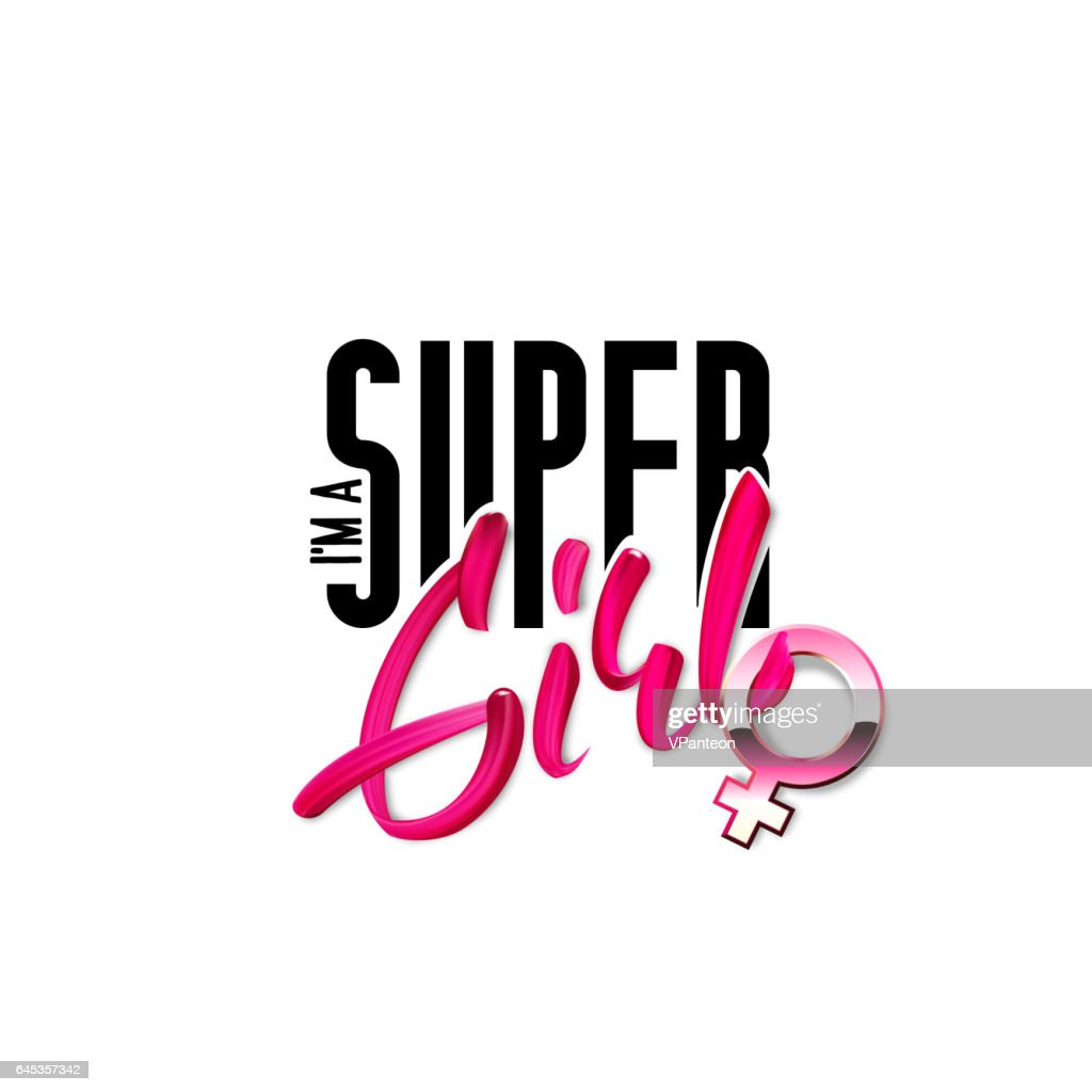 I am a super girl hand drawn phrase stylized vector badge