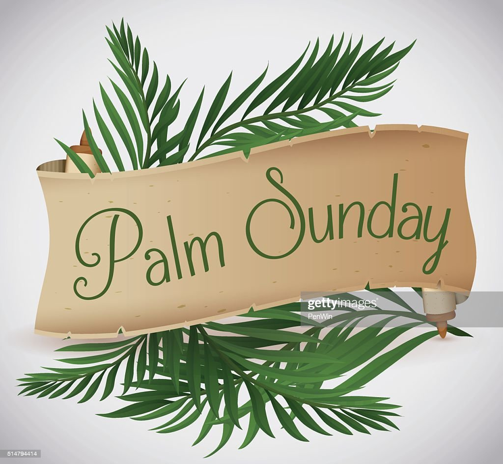 Ancient Scroll with Palm Branches behind for Palm Sunday Holiday