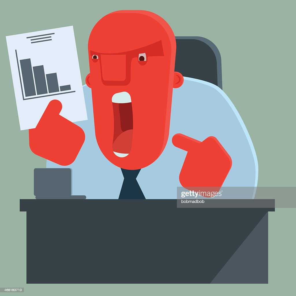 Angry boss is dissatisfied with results