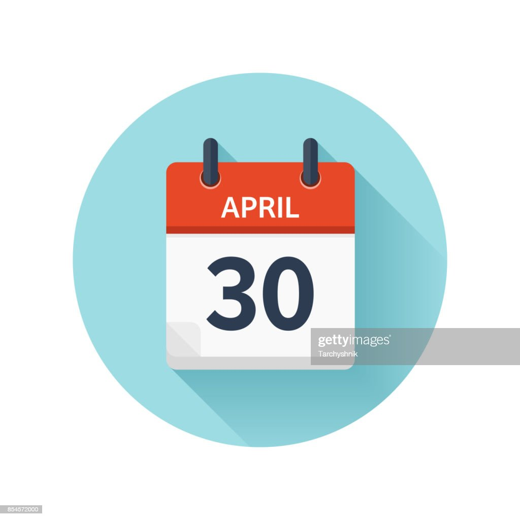 April 30. Vector flat daily calendar icon. Date and time, day, month 2018. Holiday. Season