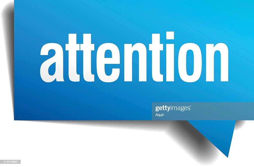 attention blue 3d realistic paper speech bubble