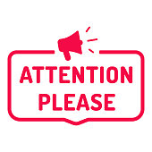 Attention please. Badge with megaphone icon. Flat vector illustration on white background.