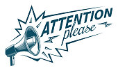 Attention please - sign with megaphone