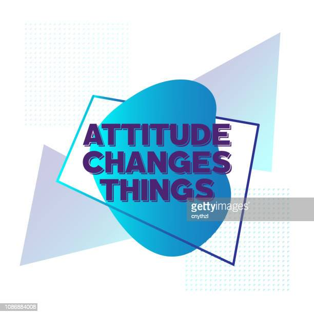 attitude changes things. inspiring creative motivation quote poster template. vector typography - illustration - motivation stock illustrations, clip art, cartoons, & icons