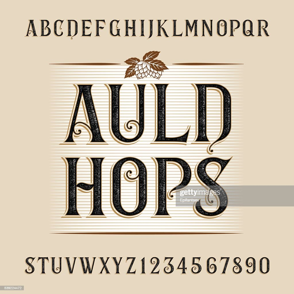 Auld hops alphabet vector font.