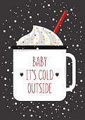 Baby it's cold outside!