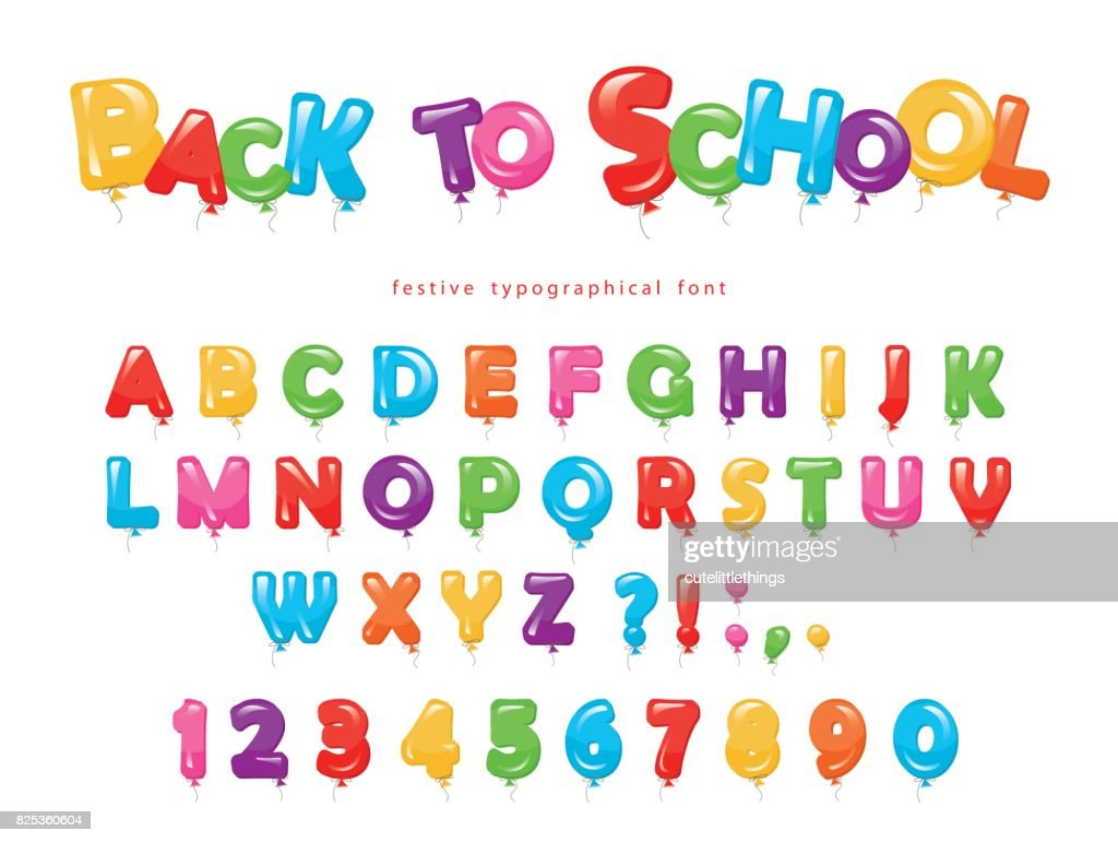 Back to school. Balloon colorful font for kids. Funny ABC letters and numbers. For birthday party, baby shower. Isolated on white.
