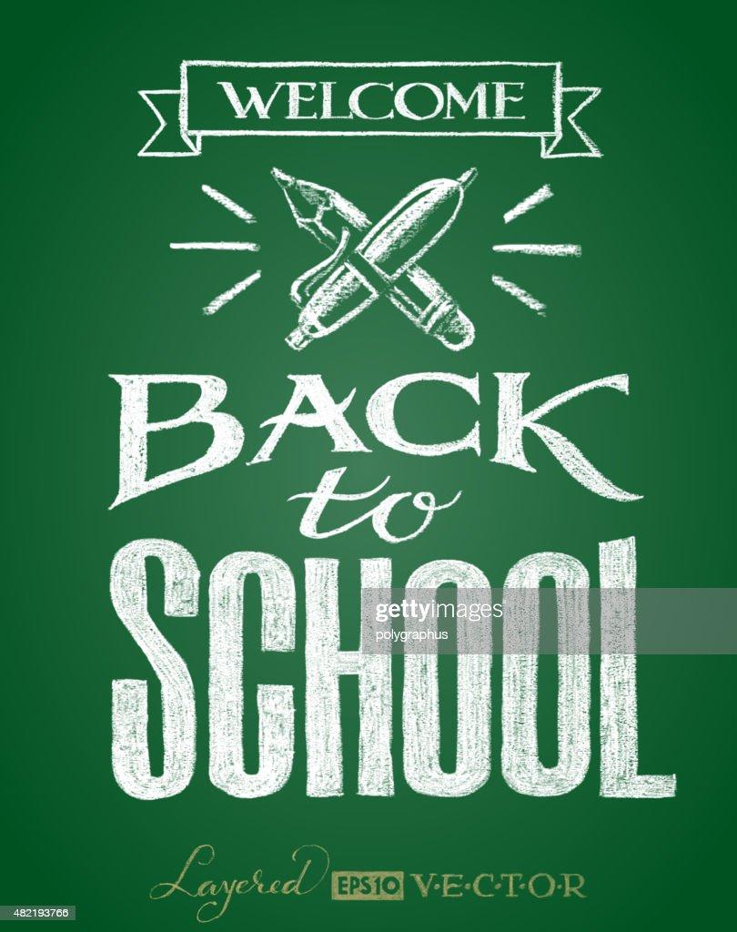 Back to school. Lettering on chalkboard