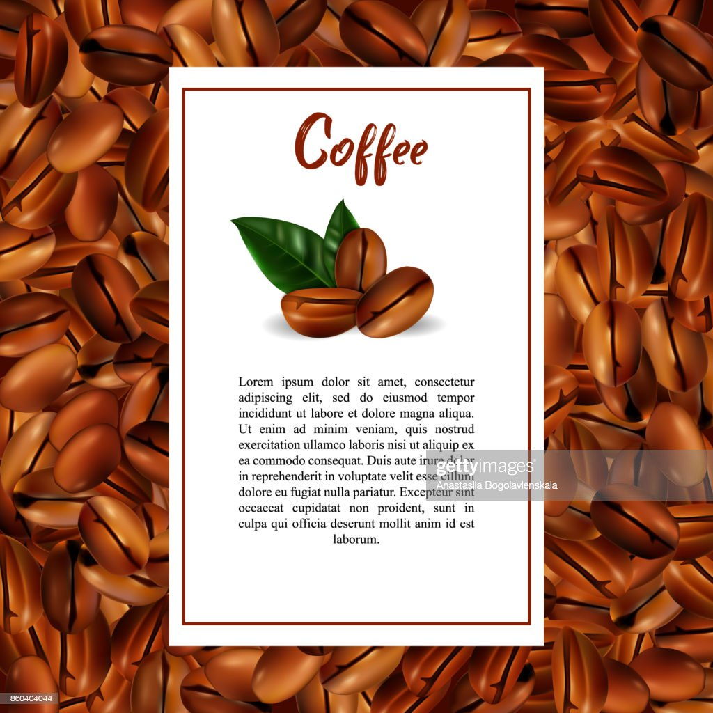 Background of coffee beans. A rustic 3d illustration with green leaves.