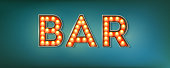 Bar. Illuminated street sign in the vintage style. 3d vector illustration on Broadway theme with lighting bulbs and design of text on grunge blue background. Template for posters, cover, leaflets