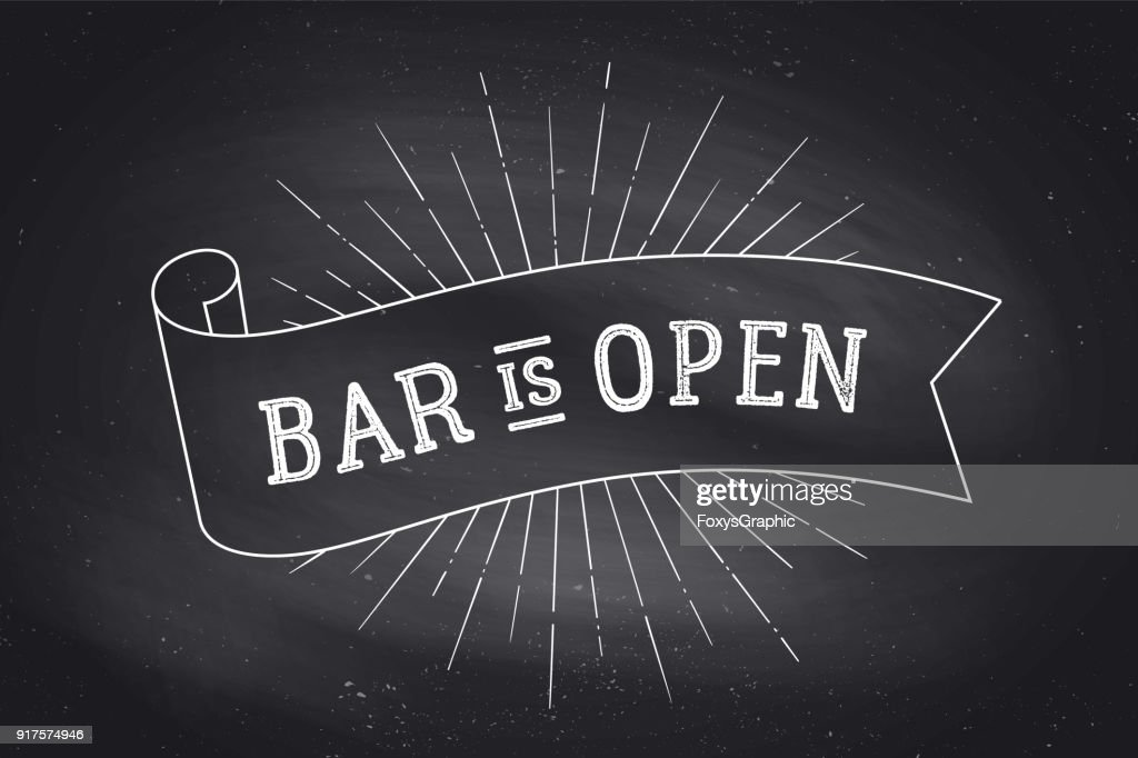Bar Open. Chalkboard