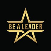 be a leader lettering design with abstract gold star icon isolated in black