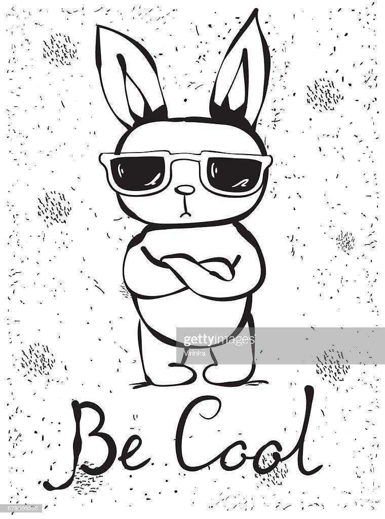 Be cool rabbit
