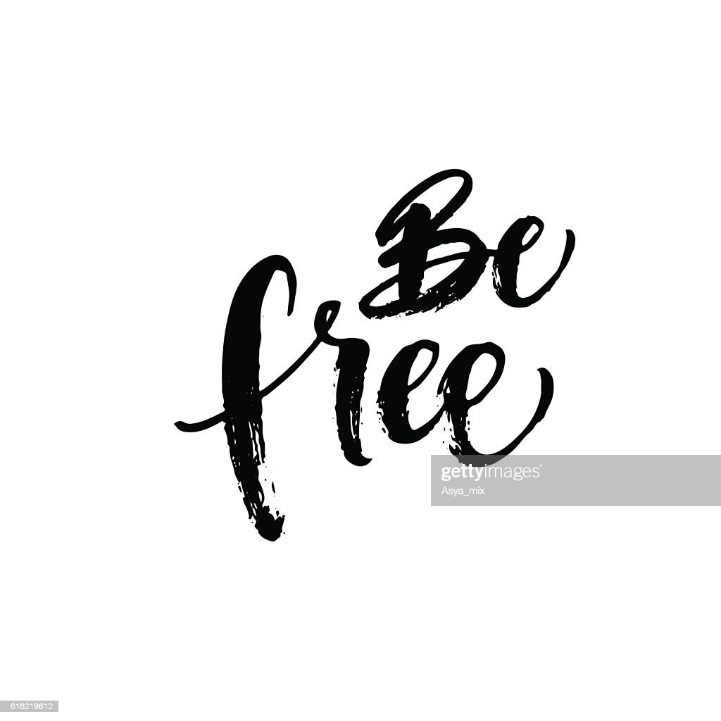 Be free phrase. : Vector Art