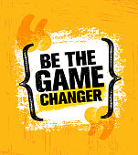 Be The Game Changer. Inspiring Creative Motivation Quote Poster Template. Vector Typography Banner Design Concept