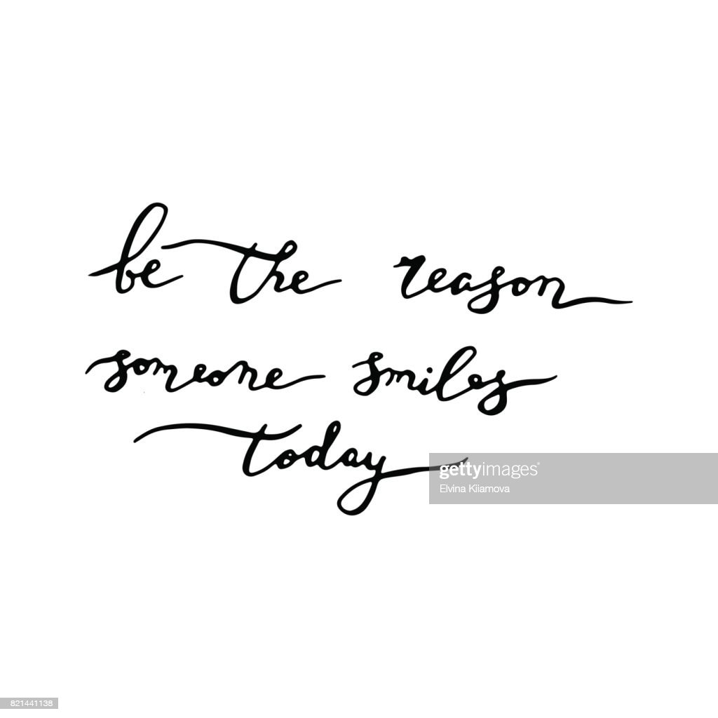 Be The Reason Someone Smiles Today Inspirational Quote Stock