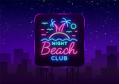 Beach nightclub neon sign. Logo in Neon Style, Symbol, Design Template for Nightclub, Night Party Advertising, Discos, Celebration. Neon banner, postcard, card. Summer. Vector illustration. Billboard