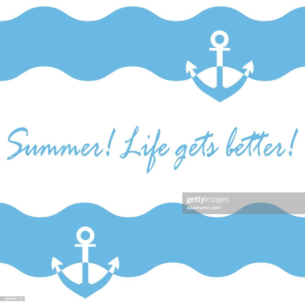 Beautiful picture with stylized waves and anchor and inspiring summer inscription on a white background.