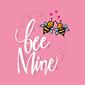 bee mine hand lettering love concept