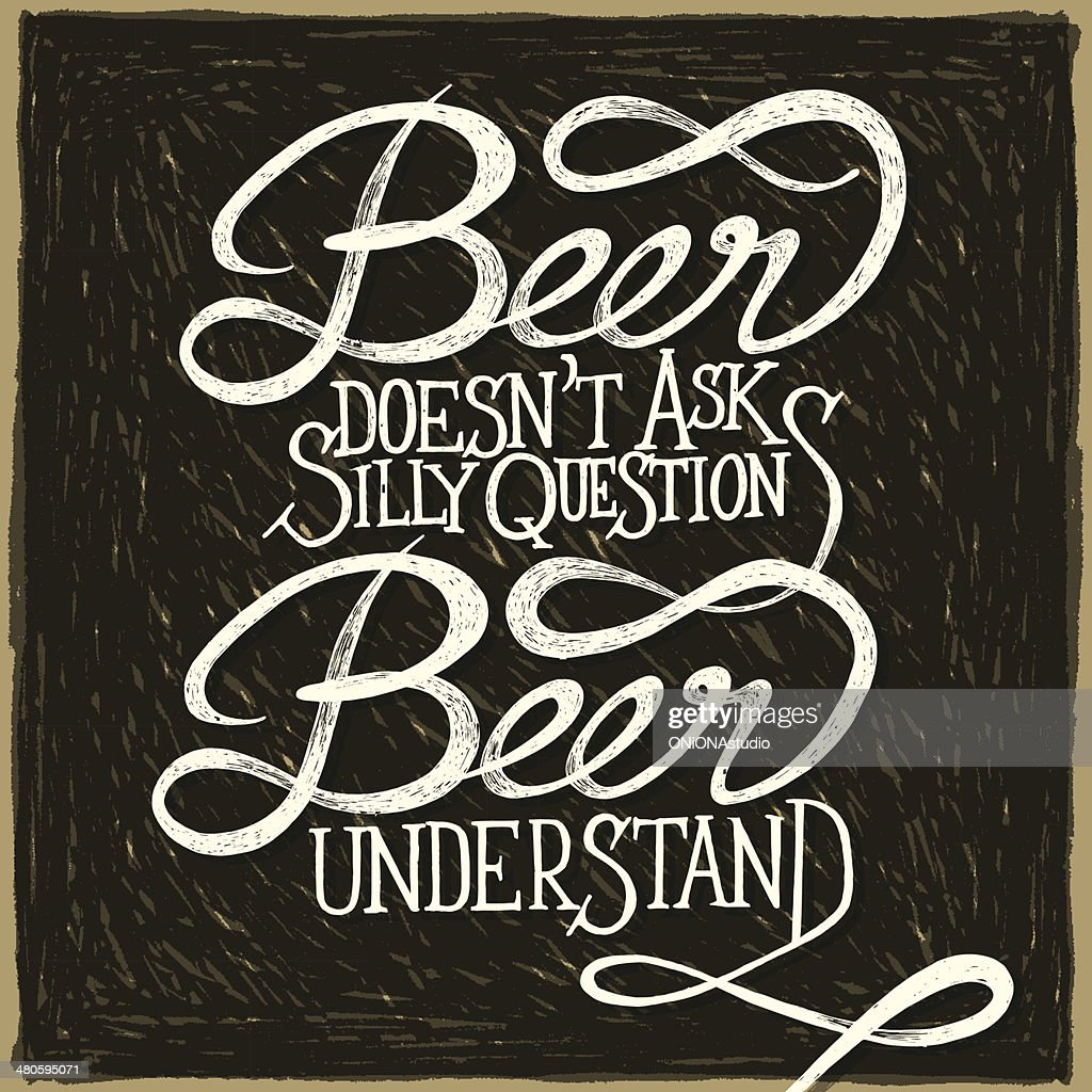 Beer understand 2 - phrase : Vector Art