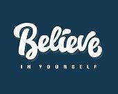 Believe in Yourself hand written lettering