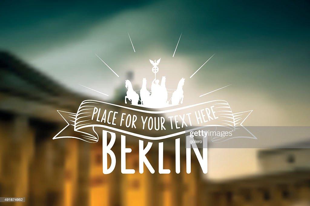 Berlin vintage sign on blurred golden Brandenburger Tor background