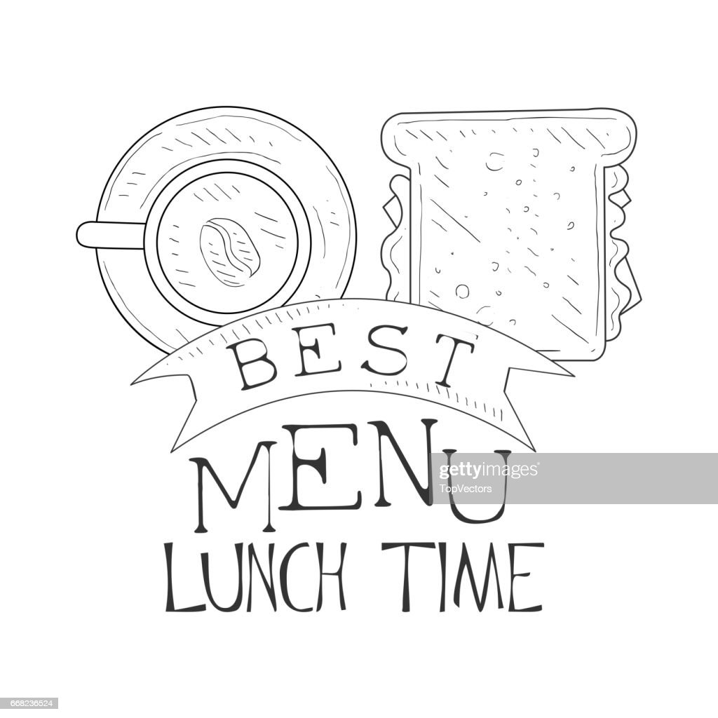 Best Cafe Lunch Menu Promo Sign In Sketch Style With Sandwich And Coffee Design Label