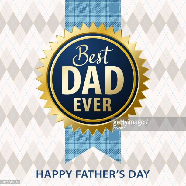 best dad ever - fathers day stock illustrations