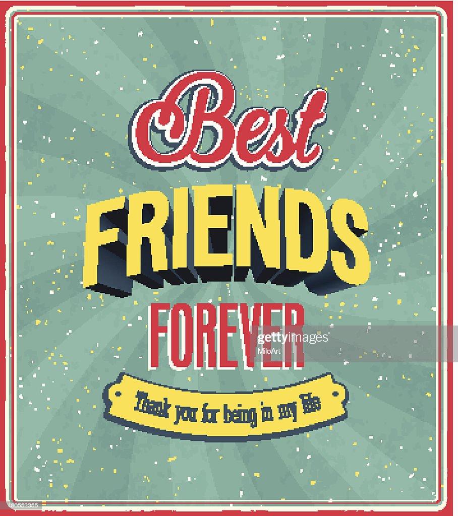 Melhores amigos para sempre typographic design. : Arte vetorial