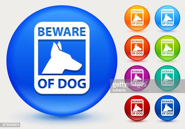 Beware of Dog Sign Icon on Shiny Color Circle Buttons
