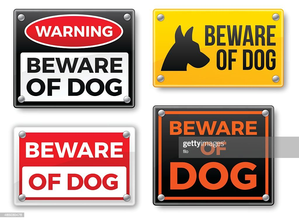 Beware Of Dog Signs Vector Art Getty Images