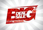 Big deal sale now on, mega discounts poster