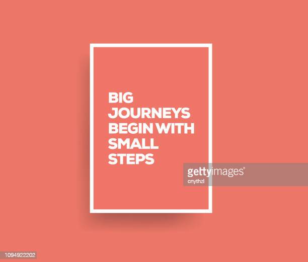 big journeys begin with small steps. inspiring creative motivation quote poster template. vector typography - illustration - beginnings stock illustrations