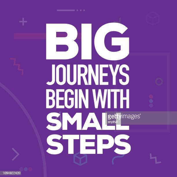 big journeys begin with small steps. inspiring creative motivation quote poster template. vector typography - illustration - imagination stock illustrations