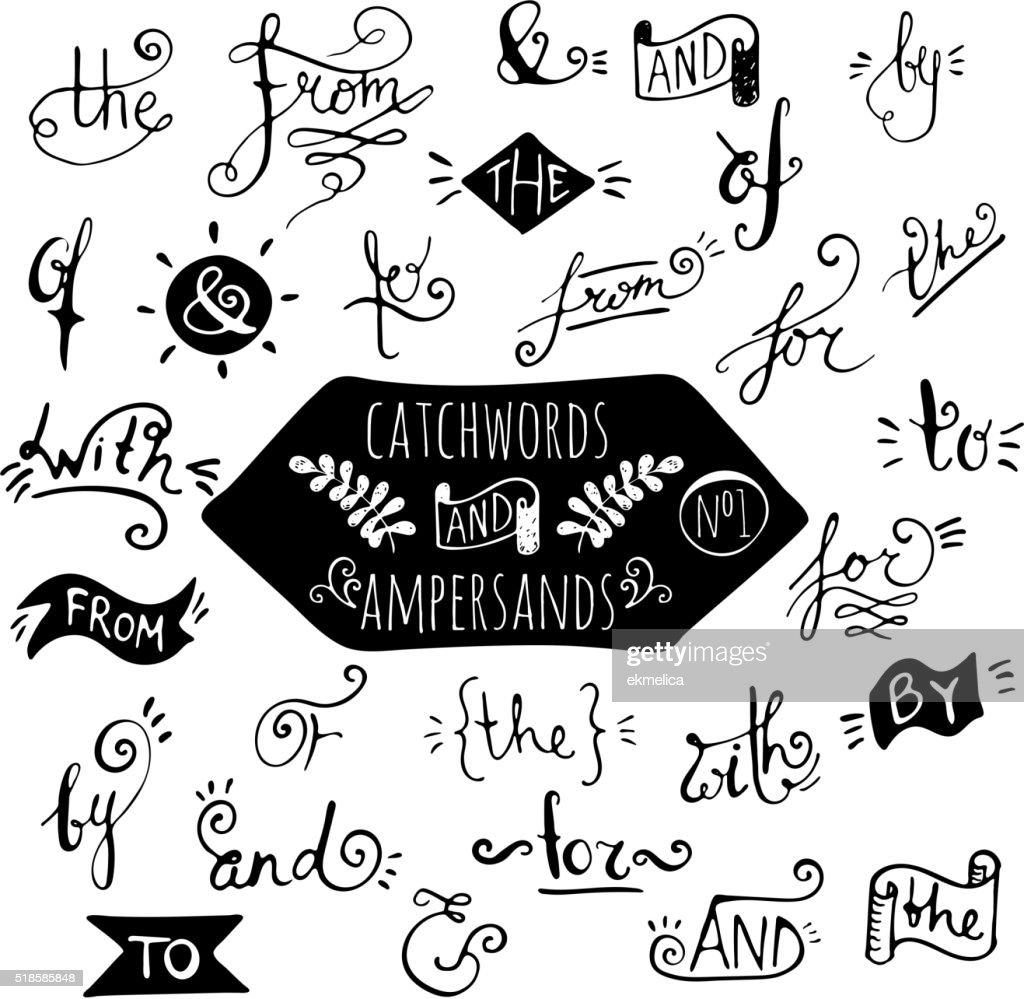 Big set of handdrawn ampersands and catchwords.
