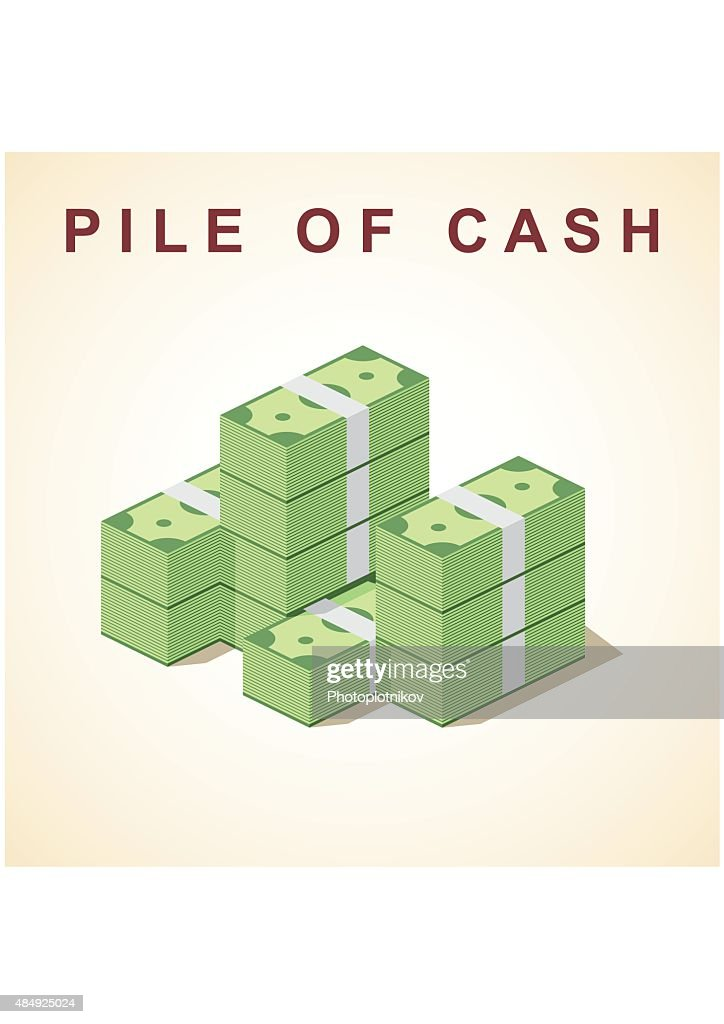 Big stacked pile of cash. Flat style