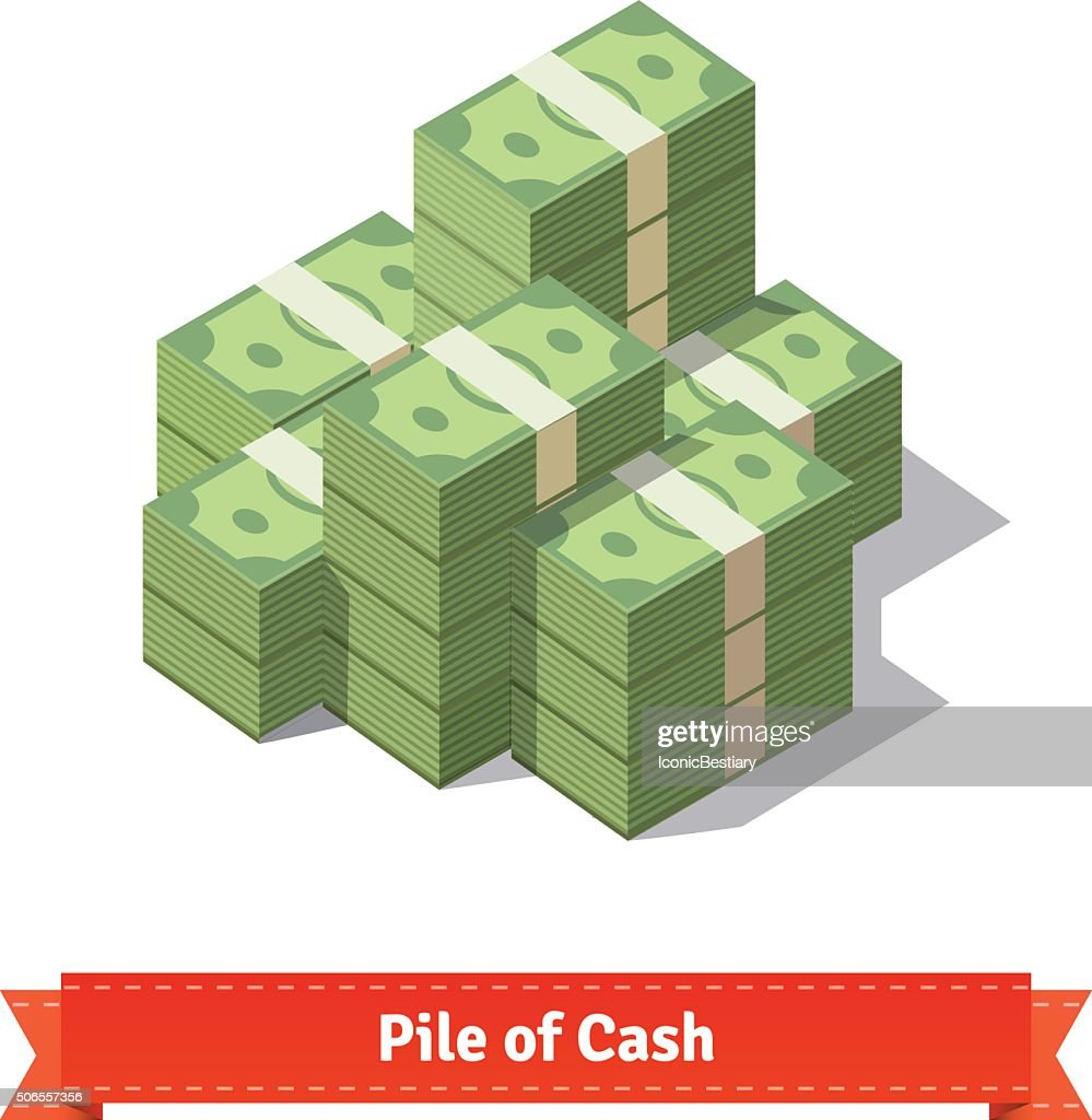 Big stacked pile of cash