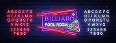 Billiard club neon sign. Billiard pool room Design template Bright neon emblem, logo for Billiard Club, Bar, Tournament. Light banner, night sign. Vector Illustrations. Editing text neon sign