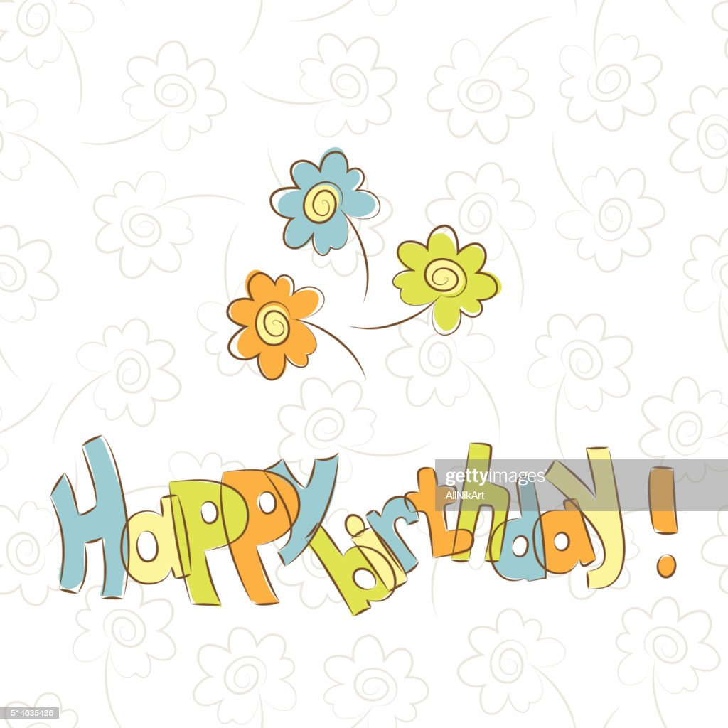 Birthday Card Template With Flowers Happy Birthday Vector Art
