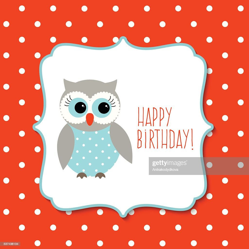 Birthday Greeting Card With Cute Owl On Polka Dot Background Vector