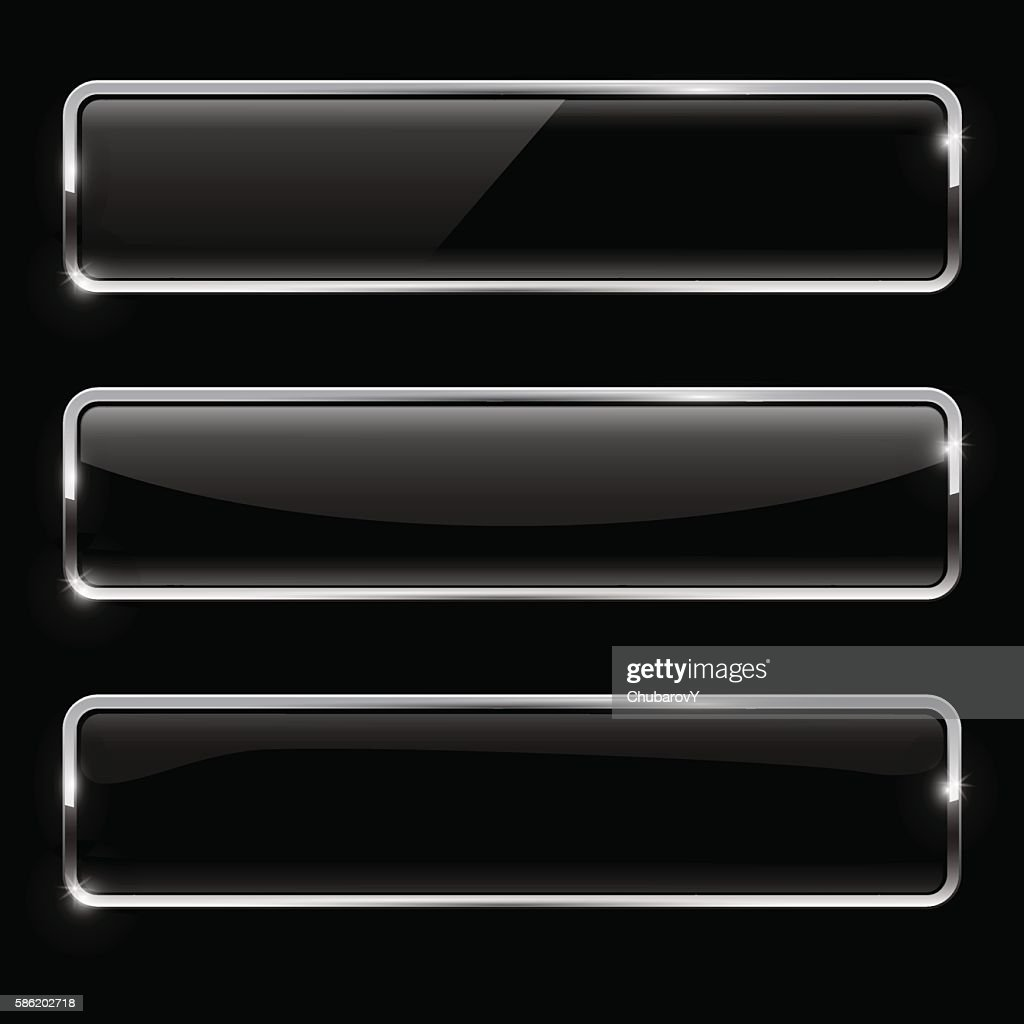 Black buttons with chrome frame. Glossy rectangular buttons