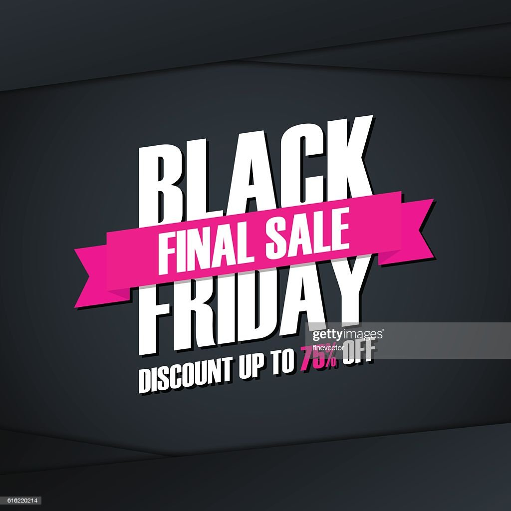 Black Friday Final Sale. Special offer banner. : Vector Art
