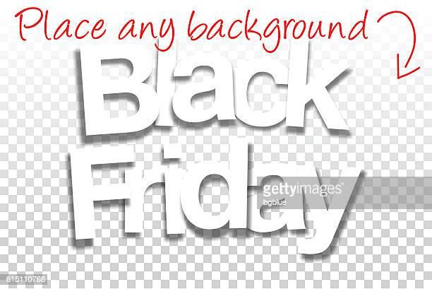Black Friday Sign for Design - Paper Font, Blank Background