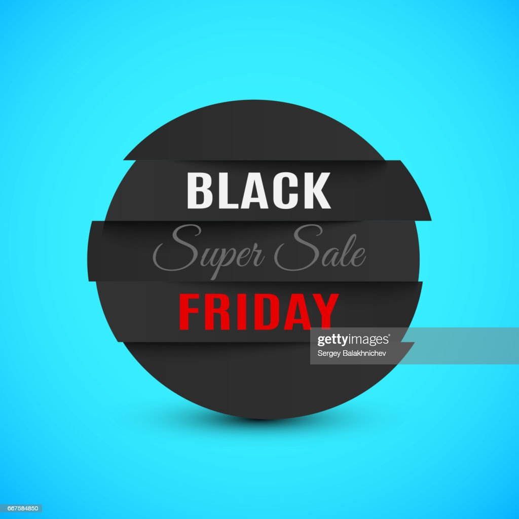 Black Friday super sale. Banner of flat realistic stripes with shadows. Black circle with dark red text. Place for your projects. Web