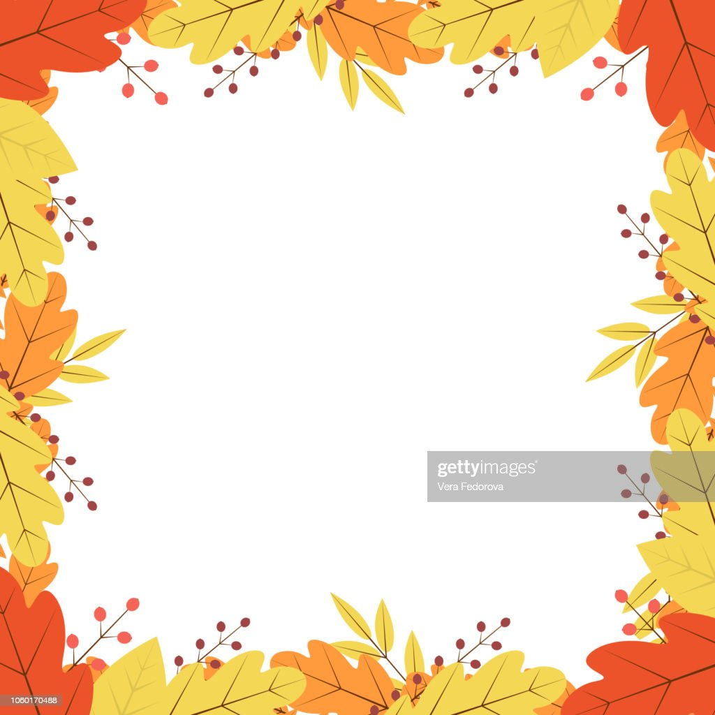 Border of colorful autumn leaves and berries. Fall theme vector illustration. Thanksgiving day greeting card or invitation.