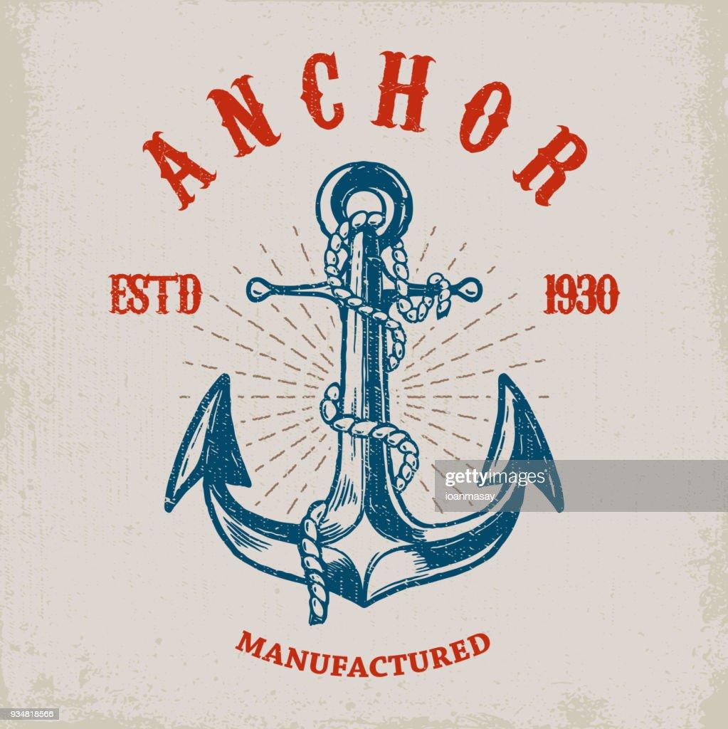 Brave sailor. Hand drawn anchor on grunge background. Design element for poster, card, t shirt.