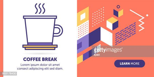 break time banner - coffee break stock illustrations, clip art, cartoons, & icons