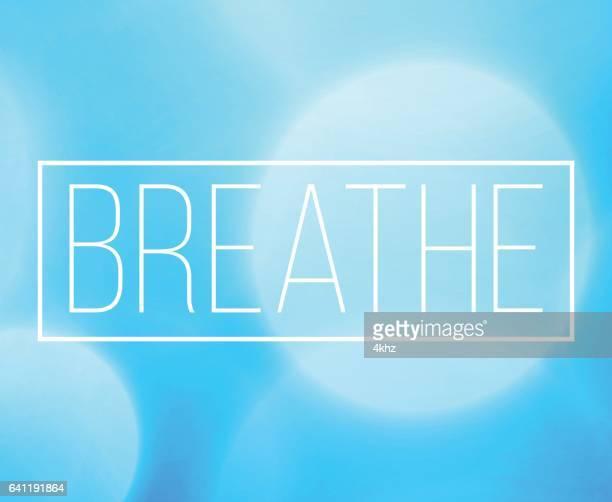 breathe word frame with bokeh light background - inhaling stock illustrations