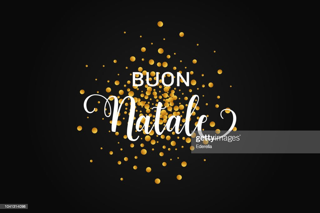 Buon Natale Merry Christmas italian text. Christmas vector card with goldenround round on black background.